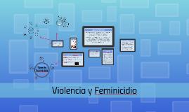 Violencia y Feminicidio