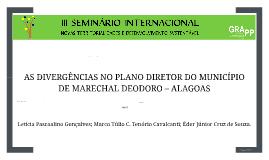 AS DIVERGÊNCIAS NO PLANO DIRETOR DO MUNICÍPIO DE MARECHAL DE