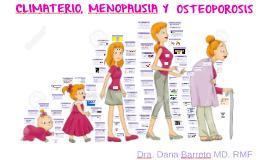 CLIMATERIO, MENOPAUSIA Y OSTEOPOROSIS