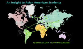 An Insight to Asian American Students