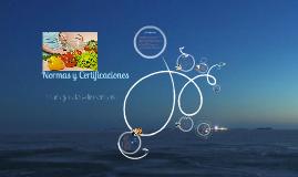 Copy of NOM's y Certificaciones Nacionales e Internacionales en Manejo de Alimentos'