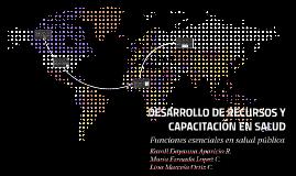 DESARROLLO DE RECURSOS Y CAPACITACION EN SALUD