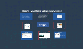 Delphi - Eine kleine Gebrauchsanweisung