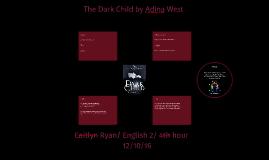 The Dark Child by Adina West