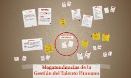Copy of Megatendencias de la Gestión del Talento Humano