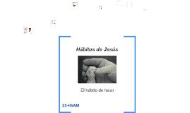 Hábitos de Jesús
