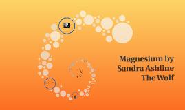 Magnesium by Sandra Ashline