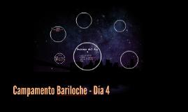 Campamento Bariloche - Día 4
