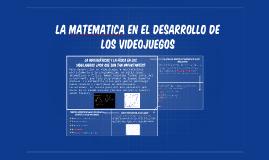 La matematica en el desarrollo de los videojuegos