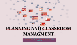 PLANNING AND CLASSROOM MANAGMENT