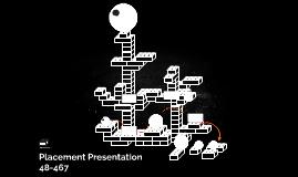 Placement Presentation