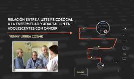 Ajuste a la enfermedad y adaptación en adolescentes con cáncer