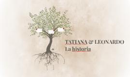TATIANA & LEONARDO