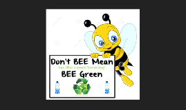 Copy of Copy of Don't BEE Mean