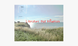 Literature that Influences