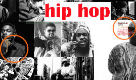 hip hop by lucas Giese Anderson on Prezi