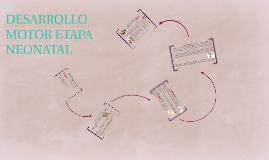 desarrollo motor en etapa neonatal