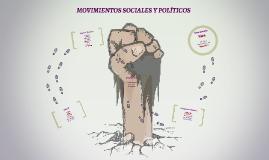 MOVIMIENTOS SOCIALES Y POLÍTICOS