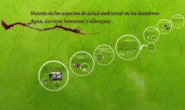 Manejo de los aspectos de salud ambiental en los desastres: