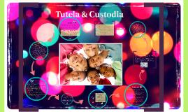 Tutela & Custodia