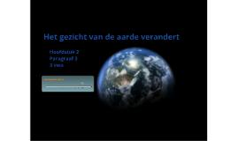3V H2 P3 Het gezicht van de aarde verandert