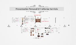 Presentación Personal& Uniforme Servicio UDLA