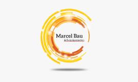 Marcel Bau - Selbstpräsentation