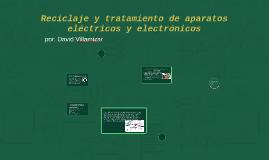 Reciclaje y tratamiento de aparatos eléctricos y electrónico