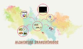 Copy of alimentos transgénicos