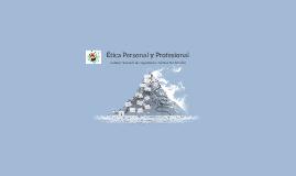 Ética Personal Y Profesional