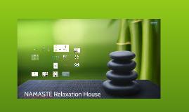 NAMASTE Relaxation House