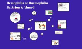 Hemophilia/Haemophilia