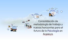 Consolidación de metodología de trabajo y nuevos horizontes