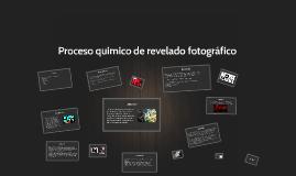 Copy of Copy of El proceso de revelado fotográfico