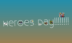 Heroes Day!!!!!!!!