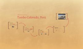 Copy of Tambo Colorado, Perú