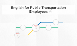 English for Public Transportation Employees