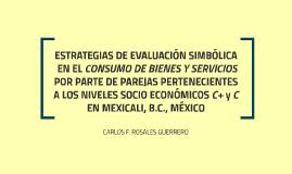 ESTRATEGIAS DE EVALUACIÓN SIMBÓLICA EN EL CONSUMO DE BIENES