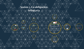 M8 Sesión 5. La Obligación Tributaria