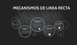 MECANISMOS DE LINEA RECTA