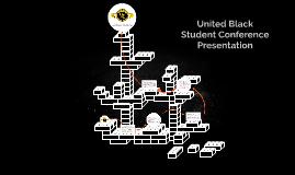 United Black Student Conference Presentation