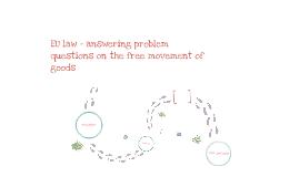 EU law - Free movement of goods problem question
