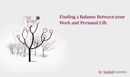 Finding a Balance Between your Work and Personal Life
