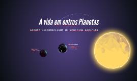 A vida em outros Planetas