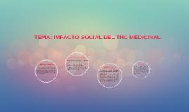IMPACTO SOCIAL DEL THC MEDICINAL