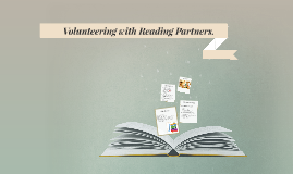 Volunteering with Reading Partners.