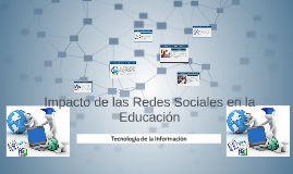 Copy of Impacto de las Redes Sociales en la Edcacion