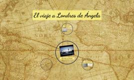 El viaje a Londres de Ángela