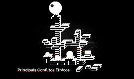 Principais Conflitos Étnicos