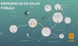 EMERGENCIAS EN SALUD PUBLICA